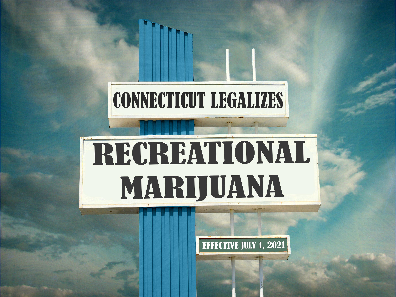 Connecticut Legalizes Recreational Marijuana