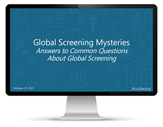 Global Screening Mysteries: Answers to Common Questions About Global Screening